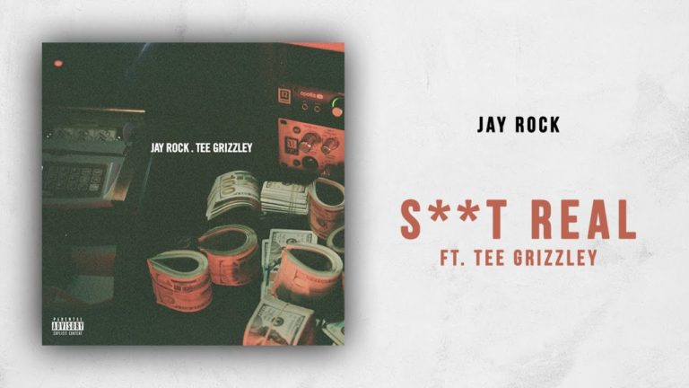 Jay Rock – Shit Real feat. Tee Grizzley. PREMIERA!