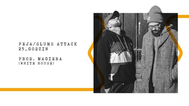"Peja/Slums Attack ""25_godzin"" prod. Magiera – premiera!"