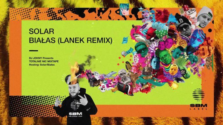 Solar – Białas (LANEK remix) PREMIERA