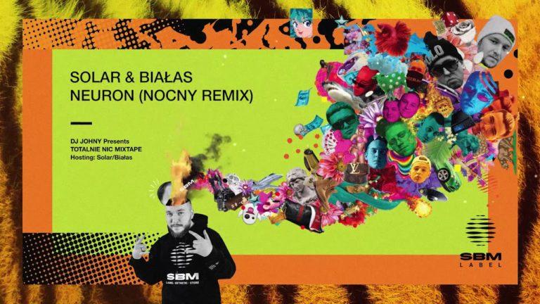 Solar ft. Białas – Neuron (NOCNY remix) PREMIERA