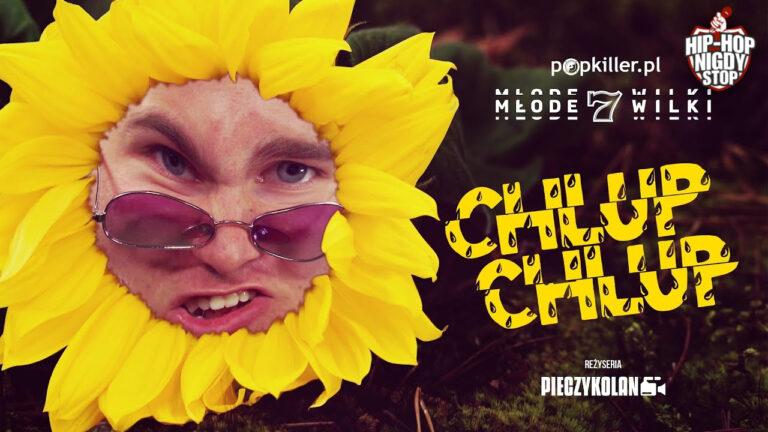 Koza – CHLUP CHLUP (Popkiller Młode Wilki 7) – PREMIERA!