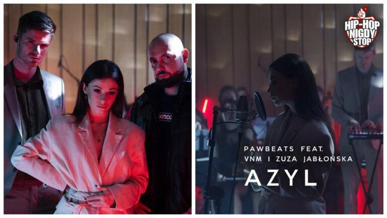 """Pawbeats, VNM i Zuza Jabłońska w utworze ,,Azyl""""!"""