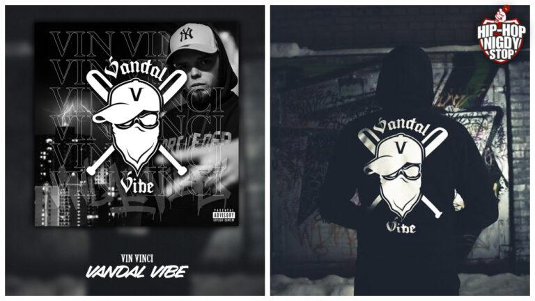 """Vin Vinci i jego """"Vandal Vibe"""""""